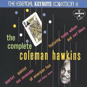 [The Complete Coleman Hawkins]