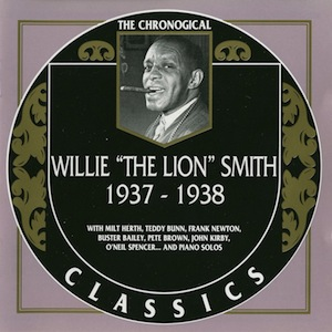 [The Chronological Willie 'The Lion' Smith 1937-1938]