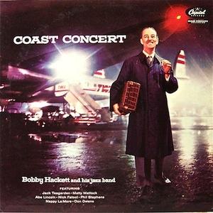 [Coast Concert / Bobby Hackett]