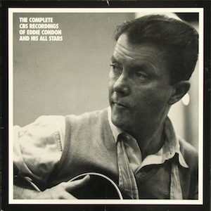 [Complete Eddie Condon CBS Recordings]