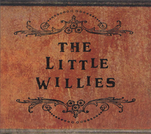 [The Little Willies]
