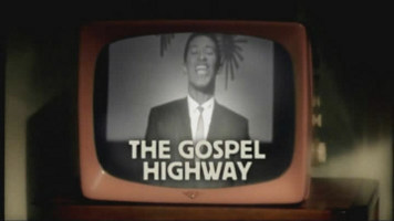 [Soul Deep Episode 2: The Gospel Highway]