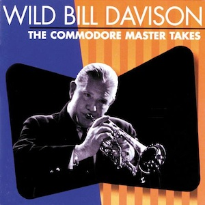 [Commodore Master Takes / Wild Bill Davison]