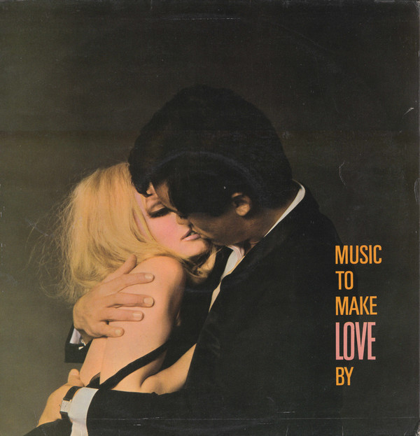 Music To Make Love By
