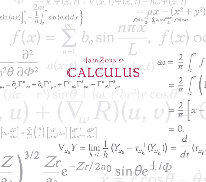 Calculus / John Zorn